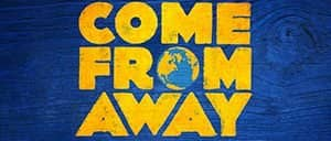 Come From Away Broadway billetter
