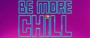 Be More Chill Broadway billetter