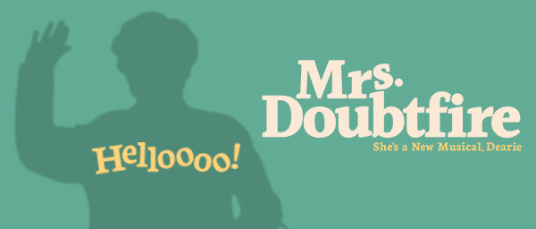 Mrs. Doubtfire Broadway billetter